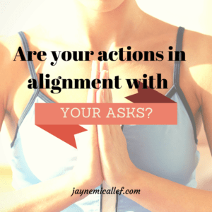 Are your actions in alignment with your asks?